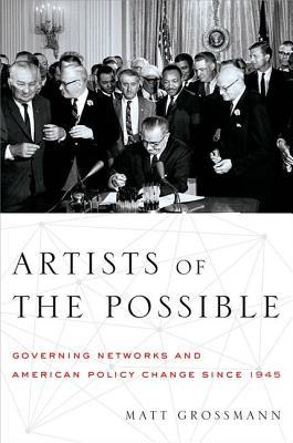 Artists of the Possible By Grossmann, Matt