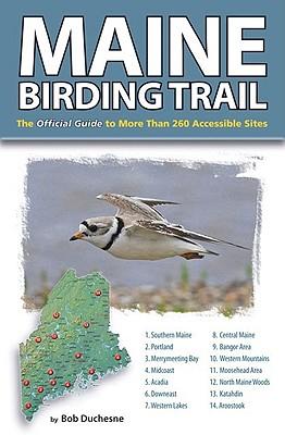 Maine Birding Trail By Duchesne, Bob